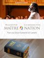 DE LA VIE D'UN MAITRE A LA NAISSANCE D'UNE NATION : POUR UNE FUTURE HUMANITE DE LUMIERE