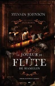 LE JOUEUR DE FLUTE DE HAMELIN - LES CONTES INTERDITS