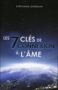 LES 7 CLES DE CONNEXION A L'AME