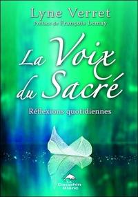 LA VOIX DU SACRE - REFLEXIONS QUOTIDIENNES