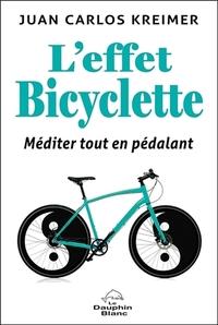 L'EFFET BICYCLETTE - MEDITER TOUT EN PEDALANT