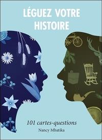 LEGUEZ VOTRE HISTOIRE - 101 CARTES-QUESTIONS - COFFRET