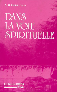 DANS LA VOIE SPIRITUELLE