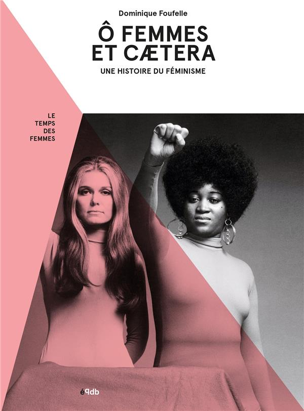 O FEMMES, ET CAETERA