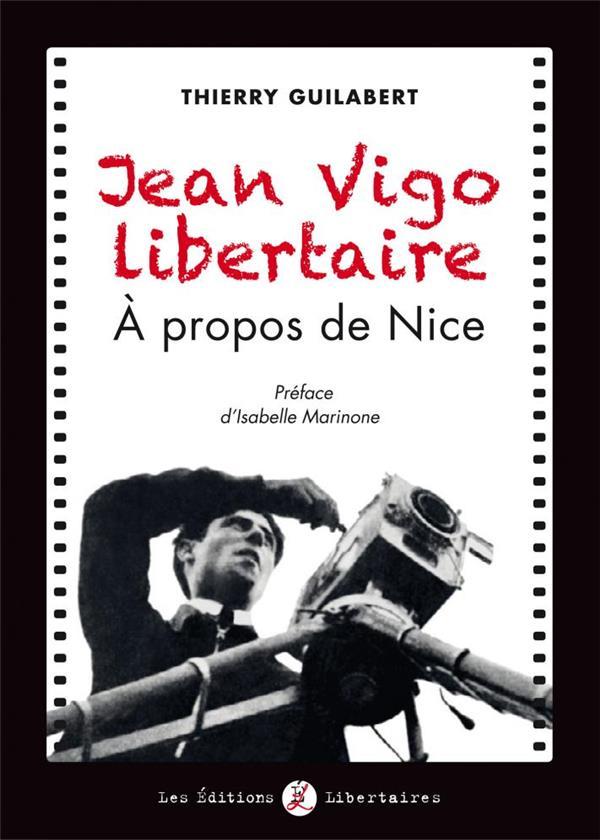 JEAN VIGO LIBERTAIRE
