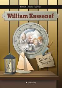 WILLIAM KASSENEF, SAISON 1, L'INTEGRALE