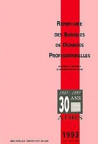 REPERTOIRE DES BANQUES DE DONNEES PROFESSIONNELLES 1993 (14. ED)