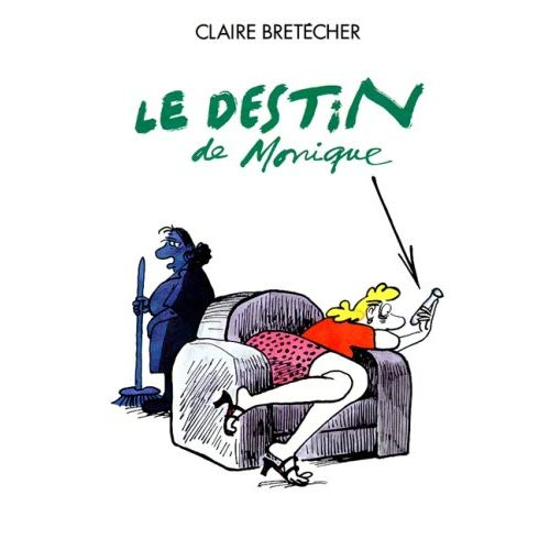 LE DESTIN DE MONIQUE C