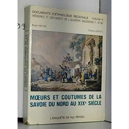 MOEURS ET COUTUMES DE LA SAVOIE DU NORD AU XIXE : L'ENQUETE DE MGN RENDU