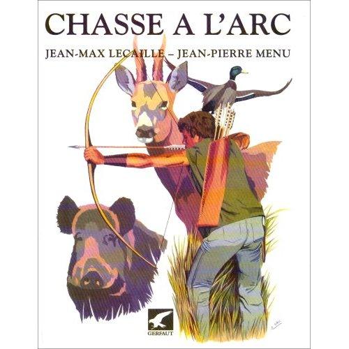 CHASSE A L'ARC