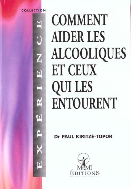 COMMENT AIDER LES ALCOOLIQUES ET CEUX QUI LES ENTOURENT