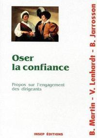 OSER LA CONFIANCE PROPOS SUR L'ENGAGEMENT DES DIRIGEANTS