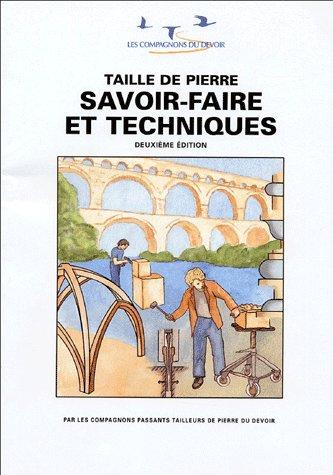 TAILLE DE PIERRE SAVOIR FAIRE ET TECHNIQUES 4EME EDITION