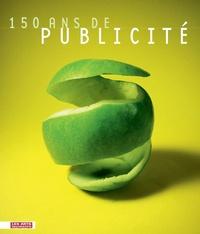 150 ANS DE PUBLICITE