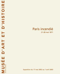PARIS INCENDIE 21-28 MAI 1871