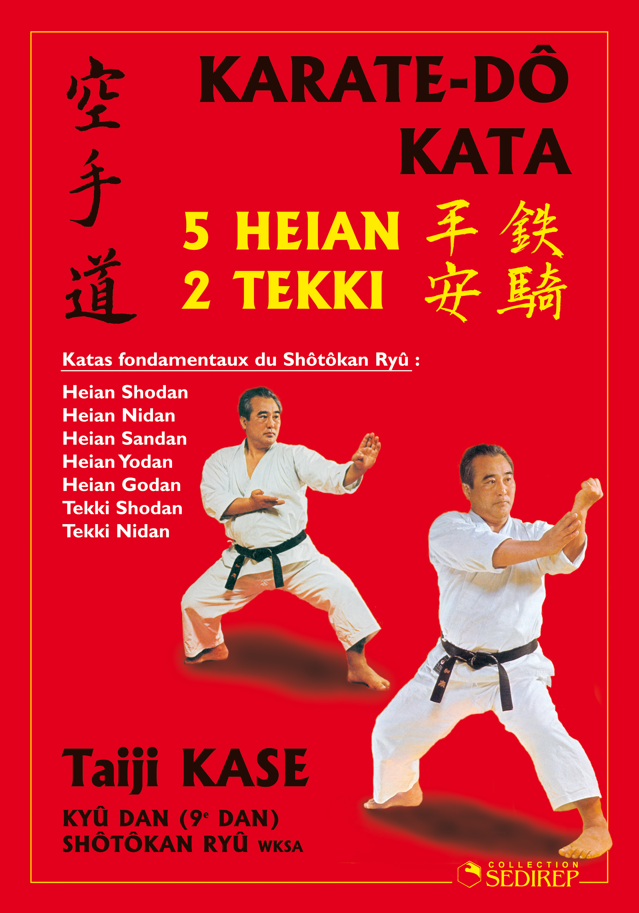 KARATE-DO KATA  5 HEIAN 2 TEKKI