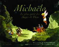 MICHAELO - LE PLUS PETIT DES ANGES DE DIEU