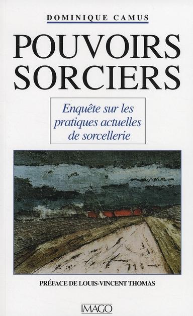 POUVOIRS SORCIERS (7E ED)