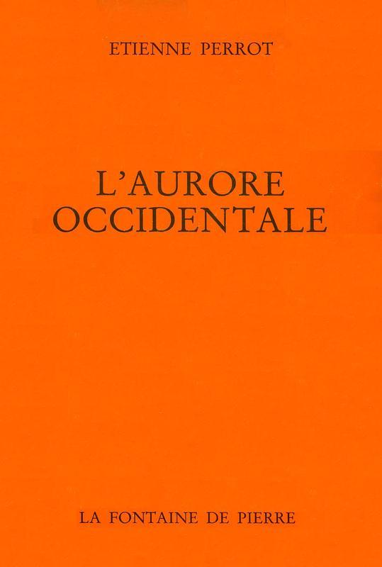 L'AURORE OCCIDENTALE