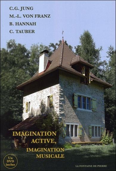 IMAGINATION ACTIVE, IMAGINATION MUSICALE - LIVRE + DVD