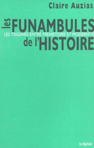 LES FUNAMBULES DE L'HISTOIRE : LES TSIGANES ENTRE PREHISTOIRE ET MODERNITE