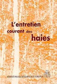 L'ENTRETIEN COURANT DES HAIES