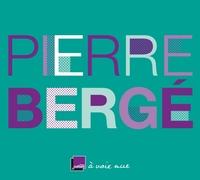 PIERRE BERGE - UN TEMPS POUR TOUT