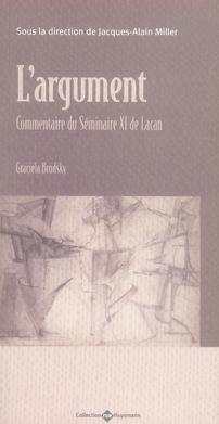 ARGUMENT. COMMENTAIRES DU SEMINAIRE XI DE LACAN. (L')