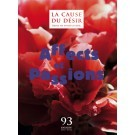 CAUSE DU DESIR 93 - AFFECTS ET PASSIONS - AOUT 2016
