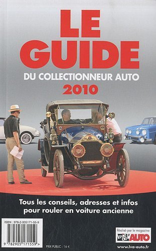 LE GUIDE 2010 DU COLLECTIONNEUR AUTO