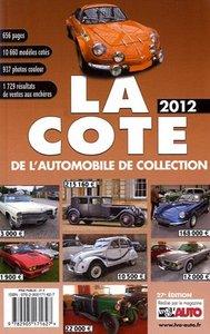 LA COTE AUTOMOBILE DE COLLECTION 2012