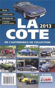 LA COTE DE L AUTOMOBILE DE COLLECTION 2013