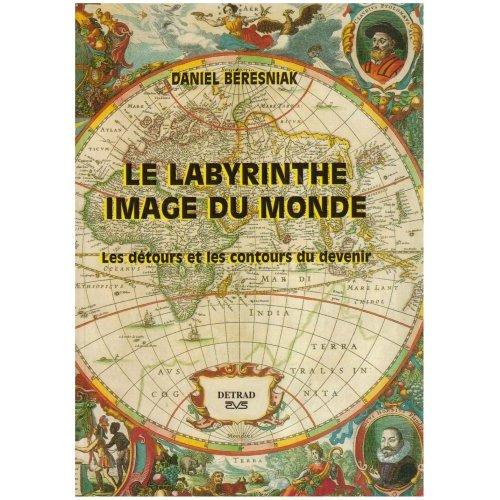 LABYRINTHE IMAGE DU MONDE (LE)