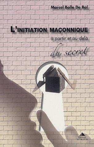 INITIATION MACONNIQUE (L')