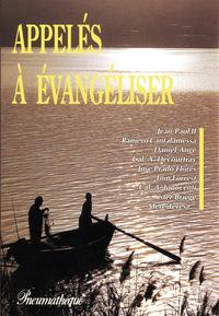 APPELES A EVANGELISER
