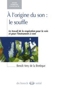 A L'ORIGINE DU SON : LE SOUFFLE