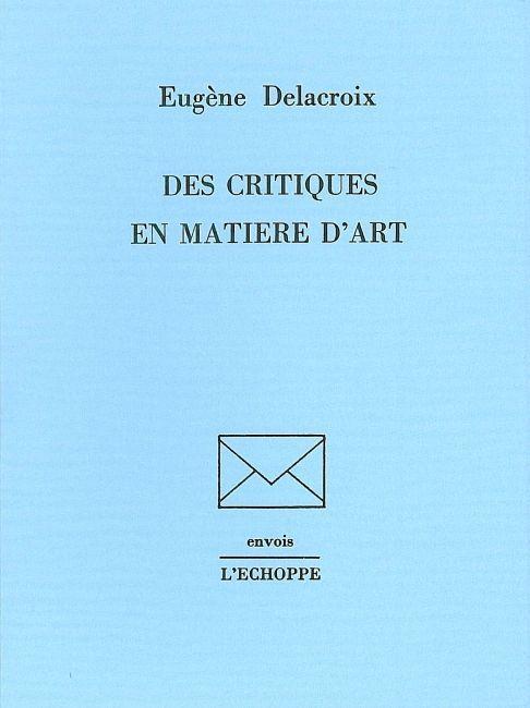 DES CRITIQUES EN MATIERE D'ART