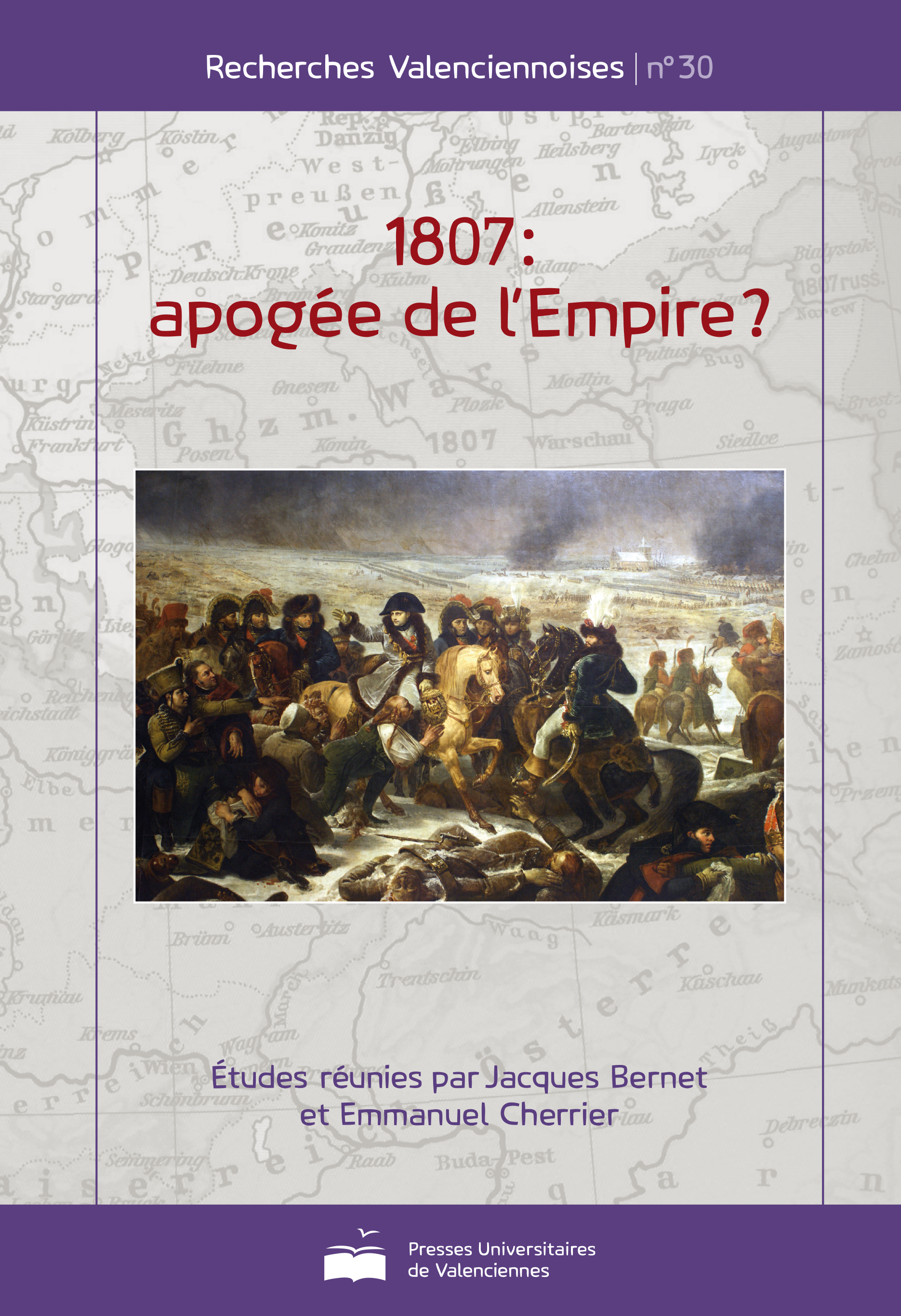 1807 : APOGEE DE L'EMPIRE ?