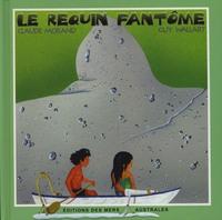 REQUIN FANTOME (LE) - LIVRE