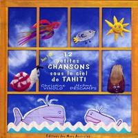 12 PETITES CHANSONS SOUS LE CIEL DE TAHITI - LIVRE