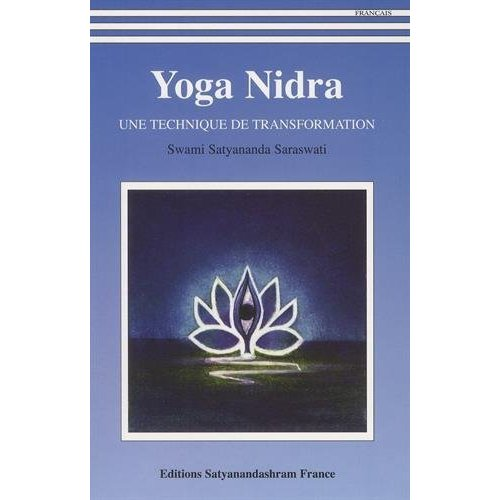 YOGA NIDRA UNE TECHNIQUE DE TRANSFORMATION