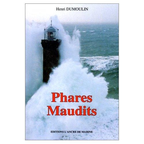 PHARES MAUDITS