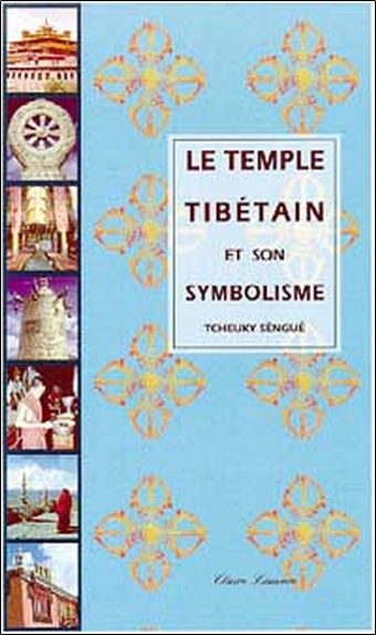 TEMPLE TIBETAIN ET SON SYMBOLISME