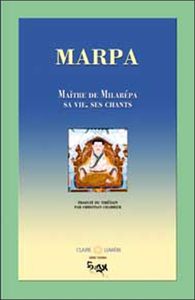 MARPA. MAITRE DE MILAREPA - VIE. CHANTS
