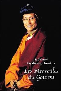 LES MERVEILLES DU GOUROU