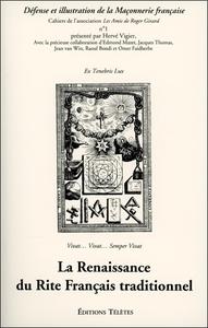 LA RENAISSANCE DU RITE FRANCAIS TRADITIONNEL