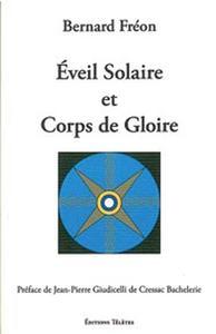 EVEIL SOLAIRE ET CORPS DE GLOIRE