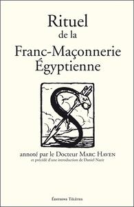 RITUEL DE LA FRANC-MACONNERIE EGYPTIENNE