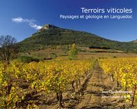 TERROIRS VITICOLES, PAYSAGES ET GEOLOGIE EN LANGUEDOC
