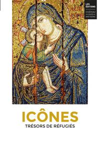 ICONES. TRESORS DE REFUGIES